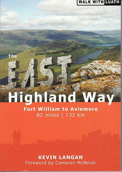 The East Highland Way 9781908373403 Kevin Langan Luath Press Ltd   Wandelgidsen de Schotse Hooglanden (ten noorden van Glasgow / Edinburgh)