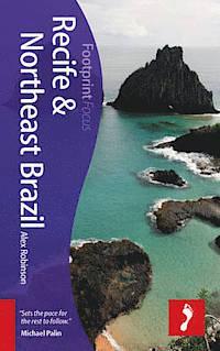 Focus Recife and Northeast Brazil 9781909268876  Footprint Handbooks Footprint Focus Guides  Reisgidsen Brazilië
