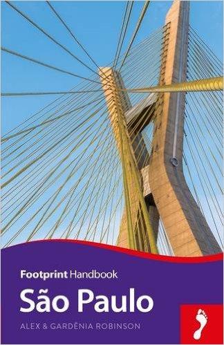 Sao Paulo Handbook 9781910120651  Footprint Handbooks   Reisgidsen Brazilië