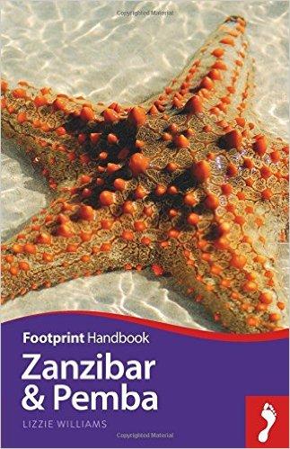 Zanzibar and Pemba Handbook 9781910120835  Footprint Handbooks   Reisgidsen Tanzania, Zanzibar