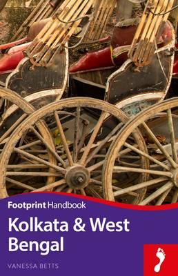 Kolkata and West Bengal Handbook 9781910120873  Footprint Handbooks   Reisgidsen India
