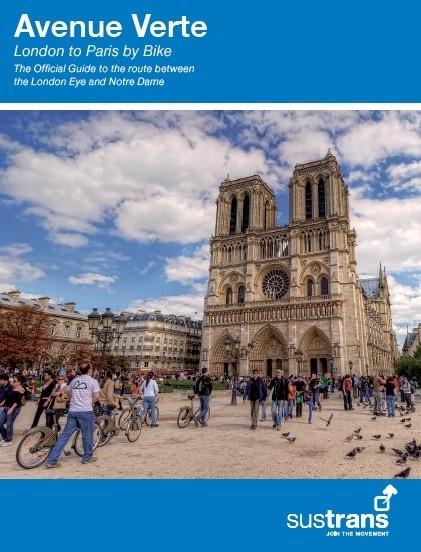 Avenue Verte | Fietsgids Parijs - Londen (Eng.) 9781910845349  Sustrans Sustrans Cycling Guides  Fietsgidsen Europa