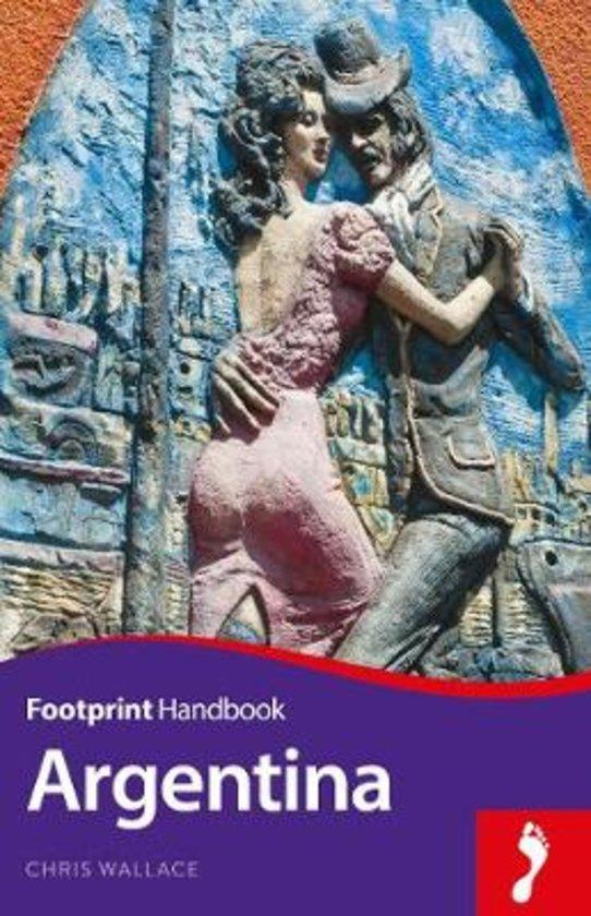 Argentina Handbook 9781911082095  Footprint Handbooks   Reisgidsen Argentinië