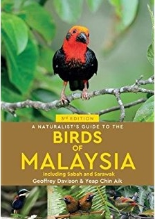 A Naturalist's Guide to The Birds of Malaysia 9781912081639 Davison John Beaufoy Photographic Guides  Natuurgidsen, Vogelboeken Maleisië & Singapore