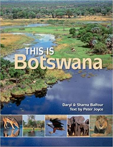 This is Botswana 9781928213383  Struik   Fotoboeken Botswana, Namibië