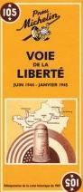 105  Road to Liberty 9782067002654  Michelin   Historische reisgidsen, Landeninformatie Frankrijk