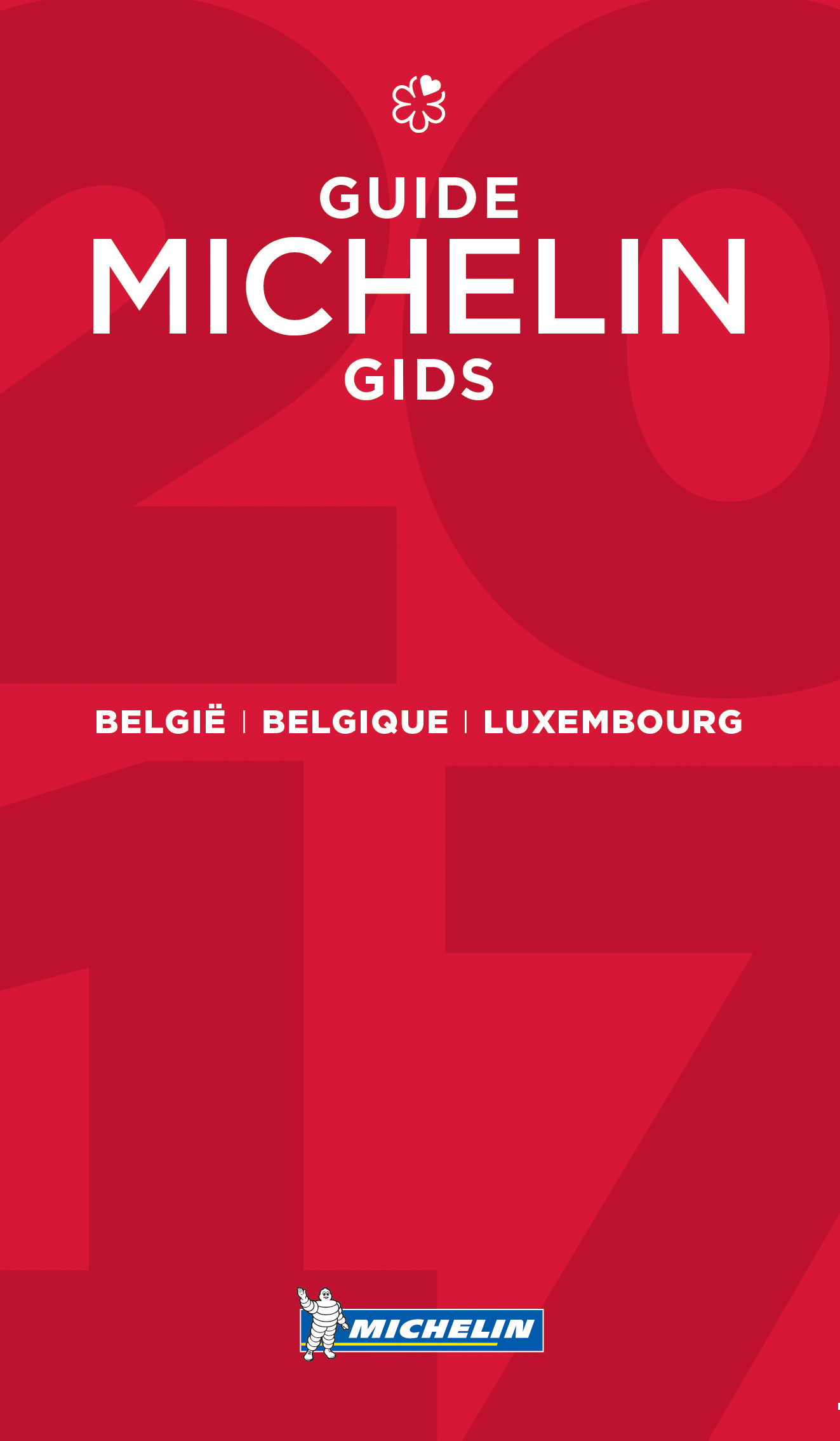 Michelin Gids België  + Luxemburg 2017 9782067214781  Michelin Rode Jaargidsen  Restaurantgidsen België & Luxemburg