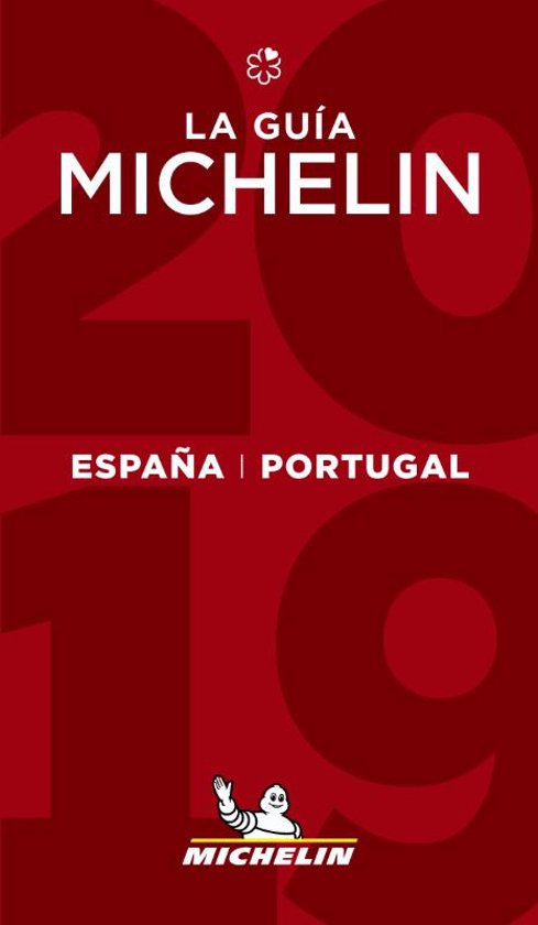 Michelin Gids Spanje (España) en Portugal 2019 9782067233034  Michelin Rode Jaargidsen  Restaurantgidsen Spanje