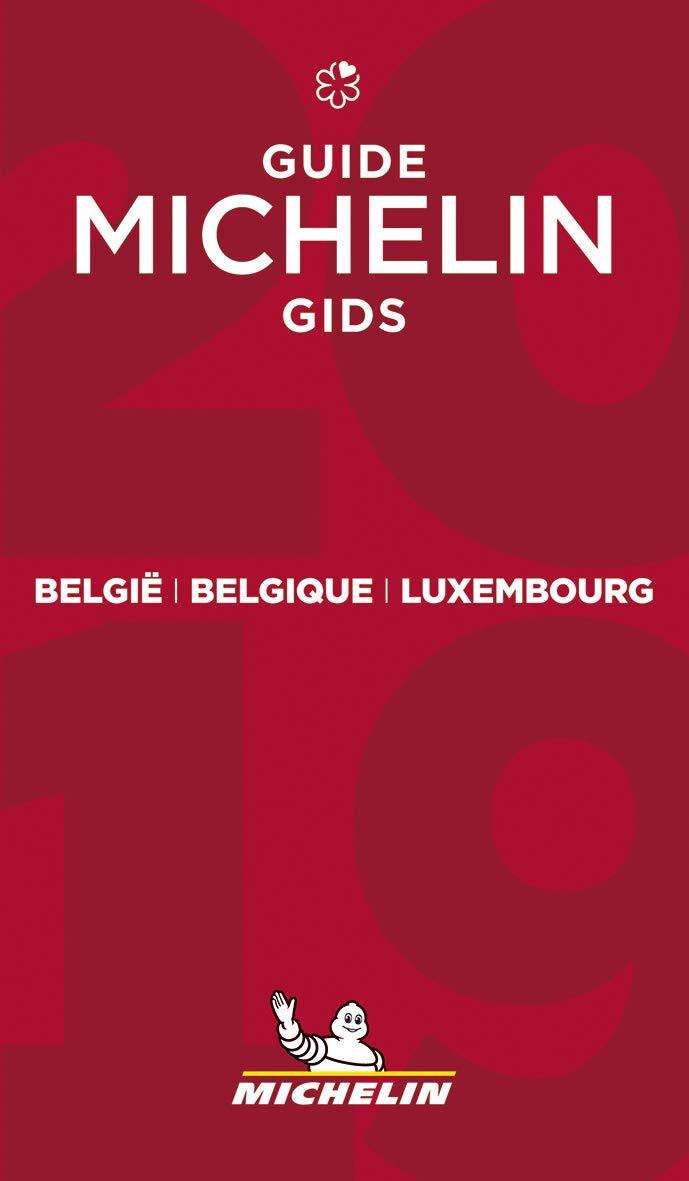 Michelin Gids Belgie + Luxemburg 2019 9782067233409  Michelin Rode Jaargidsen  Hotelgidsen, Restaurantgidsen België & Luxemburg