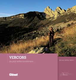 Vercors, les plus belles randonnées 9782344001301  Glénat   Wandelgidsen Franse Alpen: noord
