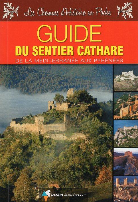 Le Sentier Cathare 9782344014059  Rando Editions   Meerdaagse wandelroutes, Wandelgidsen Franse Pyreneeën
