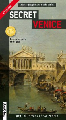 Secret Venice | reisgids Venetië 9782361951016  Jonglez   Reisgidsen Venetië, Veneto, Friuli