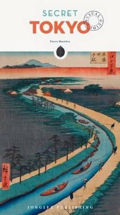 Secret Tokyo 9782361951153  Jonglez   Reisgidsen Japan