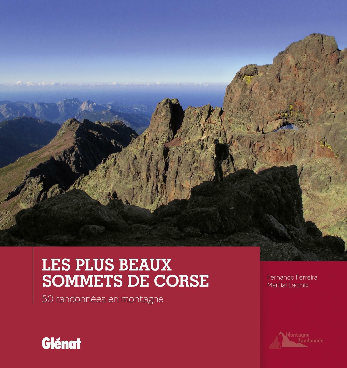 Corse les plus beaux sommets 9782723497367  Glénat   Fotoboeken, Wandelgidsen Corsica