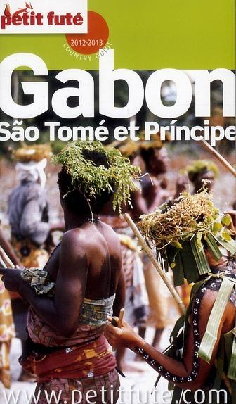 Gabon, Sao Tomé & Principe 9782746951549 Bernadette Voisin Le Petit Futé   Reisgidsen Centraal-Afrika: Kameroen, Centraal-Afrikaanse Republiek, Equatoriaal Guinee, Gabon, Congo