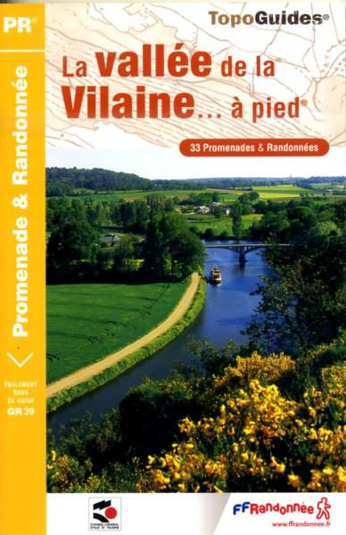 P354  Vallée de la Vilaine | wandelgids GR39 9782751401244  FFRP Topoguides  Meerdaagse wandelroutes, Wandelgidsen Bretagne