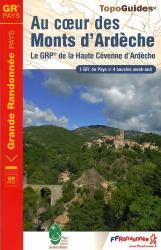 TG-702  Au Coeur des Monts d'Ardèche 9782751402272  FFRP topoguides à grande randonnée  Meerdaagse wandelroutes, Wandelgidsen Ardèche, Drôme
