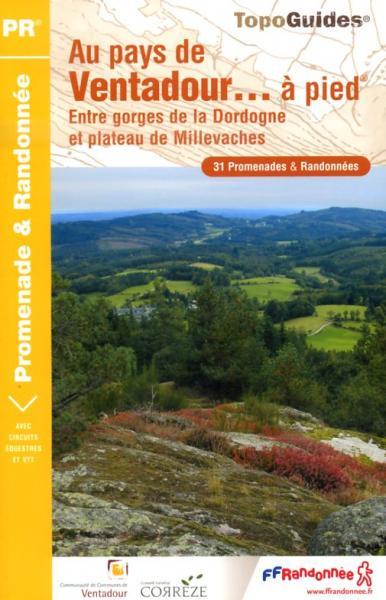 P191  Au Pays de Ventadour , Corrèze | wandelgids 9782751403125  FFRP Topoguides  Wandelgidsen Creuse, Corrèze
