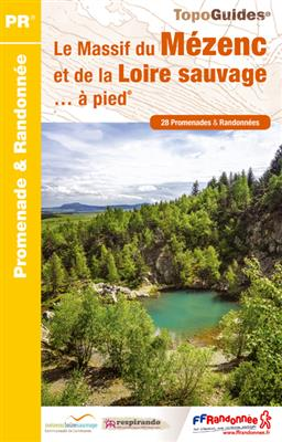 P435  Le Pays de la Loire Sauvage / Mézenc | wandelgids 9782751403286  FFRP Topoguides  Wandelgidsen Auvergne