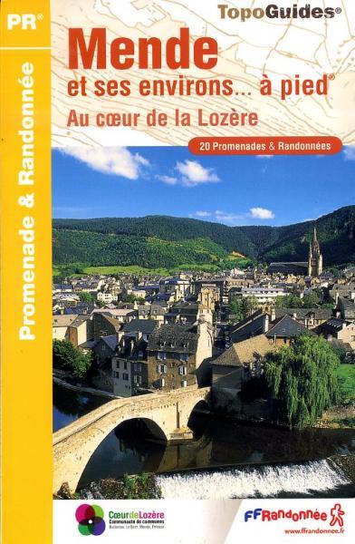 P481  Mende et ses environs | wandelgids 9782751403897  FFRP Topoguides  Wandelgidsen Cevennen, Languedoc