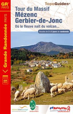 TG-4302 Le tour du Mézenc et du Gerbier-de-Jonc | wandelgids 9782751404290  FFRP topoguides à grande randonnée  Meerdaagse wandelroutes, Wandelgidsen Auvergne
