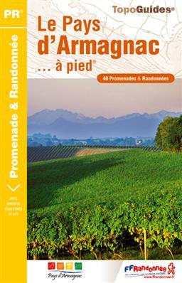 P322  Le Pays d Armagnac | wandelgids 9782751404795  FFRP Topoguides  Wandelgidsen Franse Pyreneeën