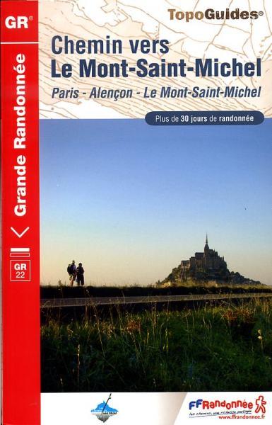 TG-220 Chemin vers le Mont-Saint-Michel | wandelgids GR-22 9782751405594  FFRP topoguides à grande randonnée  Meerdaagse wandelroutes, Wandelgidsen Normandië