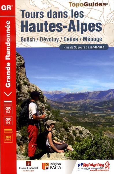 TG-940 Tours dans les Hautes-Alpes 9782751405648  FFRP topoguides à grande randonnée  Meerdaagse wandelroutes, Wandelgidsen Franse Alpen: zuid