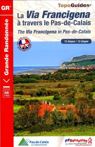 TG1451 Via Francigena à travers Pas-de-Calais  | wandelgids GR-145 9782751405945  FFRP Topoguides  Meerdaagse wandelroutes, Wandelgidsen Picardie, Nord