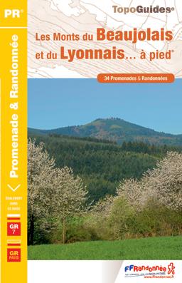 P691  Les Monts du Beaujolais et du Lyonnais | wandelgids 9782751406379  FFRP Topoguides  Meerdaagse wandelroutes, Wandelgidsen, Wijnreisgidsen Lyon en omgeving