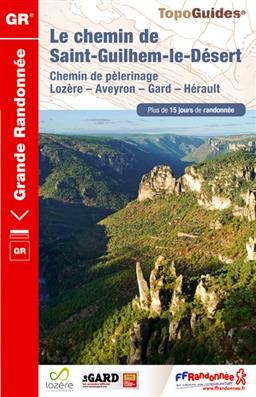 TG-4834 Le chemin de Saint-Guilhem-le-Désert 9782751406508  FFRP topoguides à grande randonnée  Meerdaagse wandelroutes, Wandelgidsen Cevennen, Languedoc