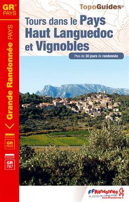 TG3400 Tours dans le Pays Haut Languedoc et Vignobles 9782751406928  FFRP Topoguides  Meerdaagse wandelroutes, Wandelgidsen Cevennen, Languedoc