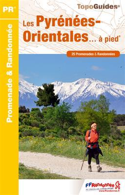 D066 Les Pyrénées Orientales... à pied | wandelgids 9782751407697  FFRP Topoguides  Wandelgidsen Franse Pyreneeën