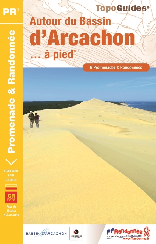 P331  Autour du Bassin d'Arcachon | wandelgids 9782751407741  FFRP Topoguides  Wandelgidsen Aquitaine, Bordeaux