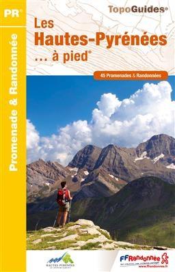 D065  Les Hautes-Pyrénées... à pied | wandelgids 9782751408212  FFRP Topoguides  Wandelgidsen Franse Pyreneeën