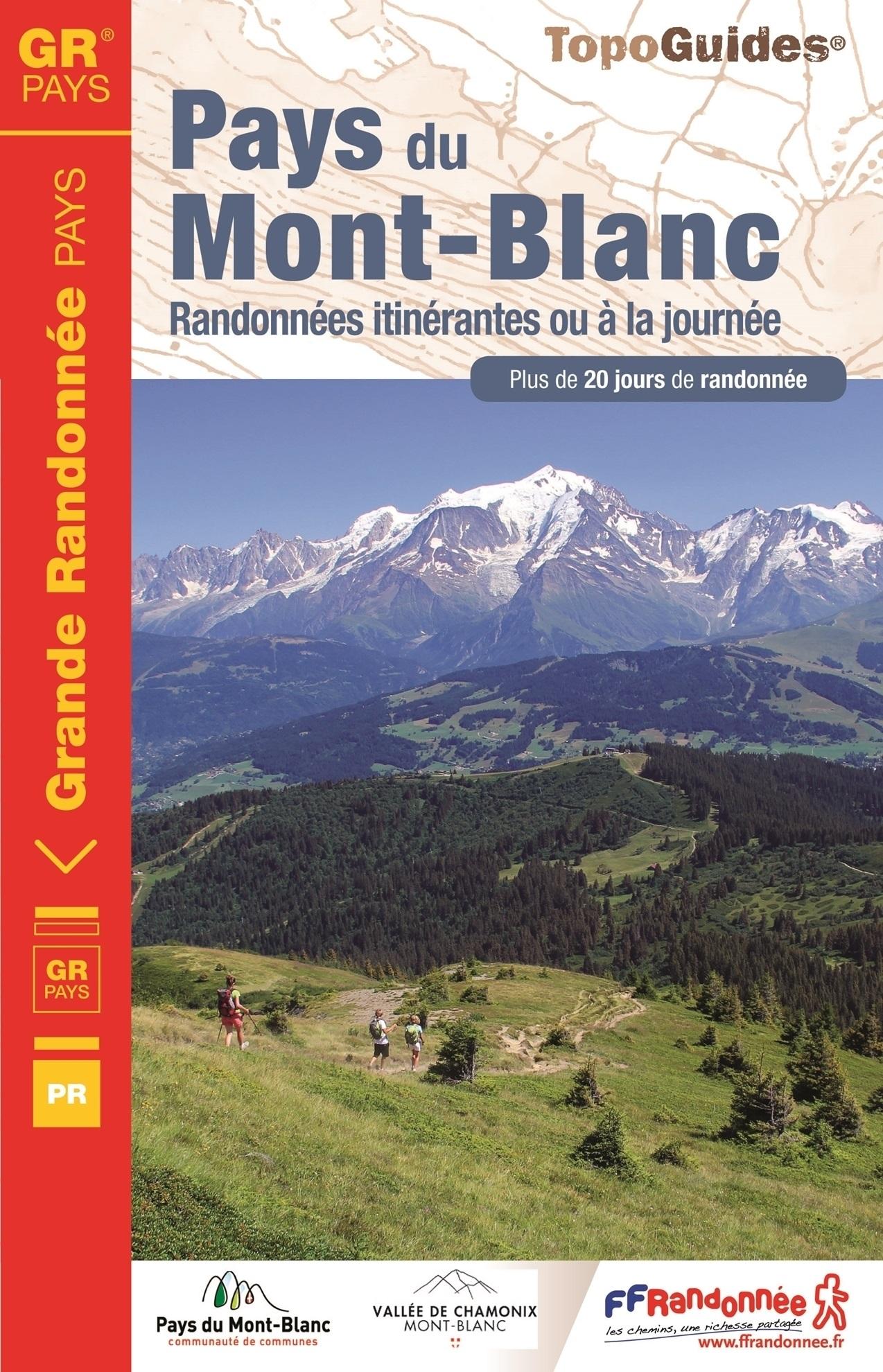 TG044  Tour du pays du Mont Blanc | wandelgids 9782751408489  FFRP Topoguides  Meerdaagse wandelroutes, Wandelgidsen Franse Alpen: noord