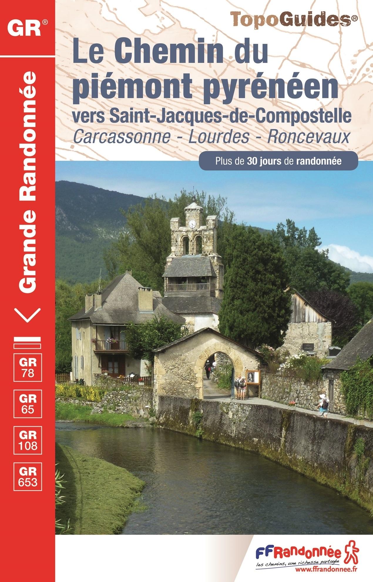 TG780 Le chemin du Piemont pyrénéen | wandelgids Jacobsroute 9782751408991  FFRP Topoguides  Santiago de Compostela, Wandelgidsen Franse Pyreneeën