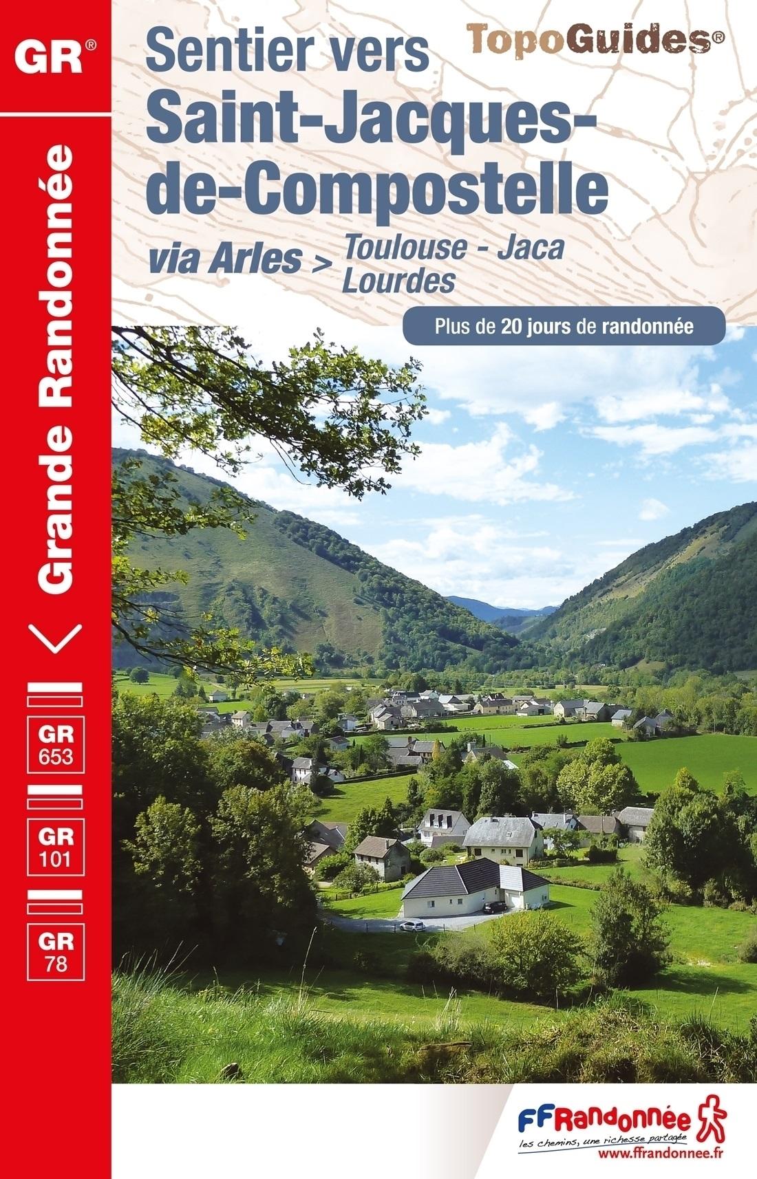TG-6534 Toulouse-Jaca GR-653 | wandelgids Jacobsroute 9782751409080  FFRP Topoguides  Santiago de Compostela, Wandelgidsen Pyreneeën en Baskenland