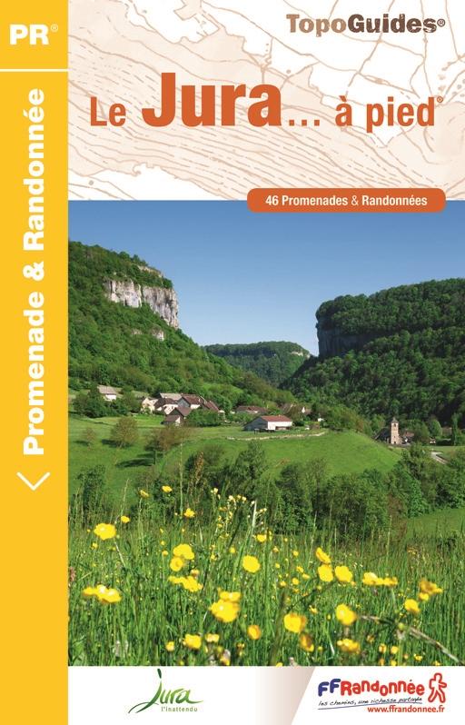 D039  Le Jura... à pied | wandelgids 9782751409196  FFRP Topoguides  Wandelgidsen Franse Jura