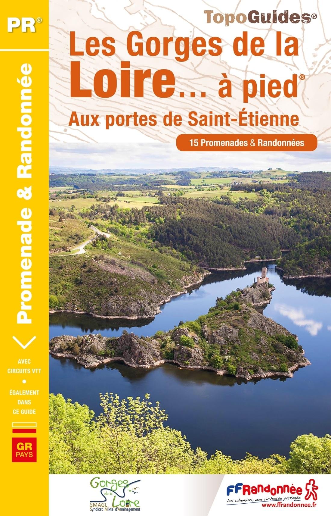 P425 Les Gorges de la Loire | wandelgids 9782751409301  FFRP Topoguides  Wandelgidsen Auvergne, Lyon en omgeving