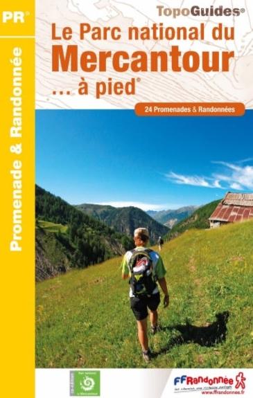 PN18 Mercantour Parc national  | wandelgids 9782751409370  FFRP Topoguides  Wandelgidsen Franse Alpen: zuid