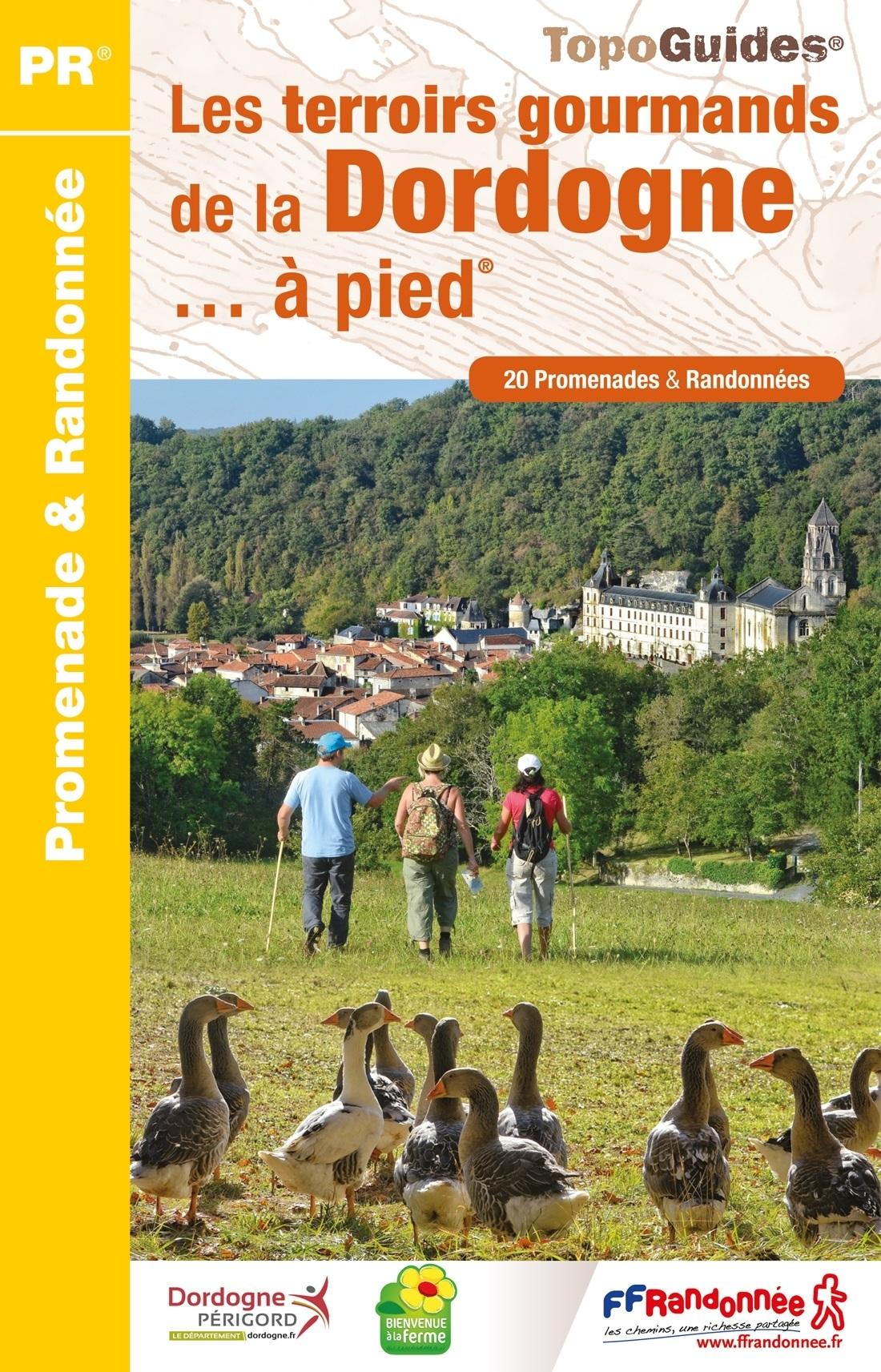 D241  Les terroirs gourmands de la Dordogne ...  à pied | wandelgids 9782751410130  FFRP Topoguides  Culinaire reisgidsen, Wandelgidsen Dordogne