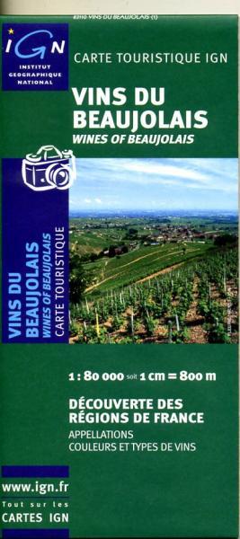 Vins du Beaujolais 9782758501893  IGN   Culinaire reisgidsen, Wijnreisgidsen Lyon en omgeving