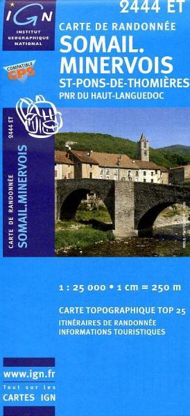 2444ET Labastide-Rouairoux, Minerve | wandelkaart 1:25.000 9782758504764  IGN TOP 25  Wandelkaarten Cevennen, Languedoc