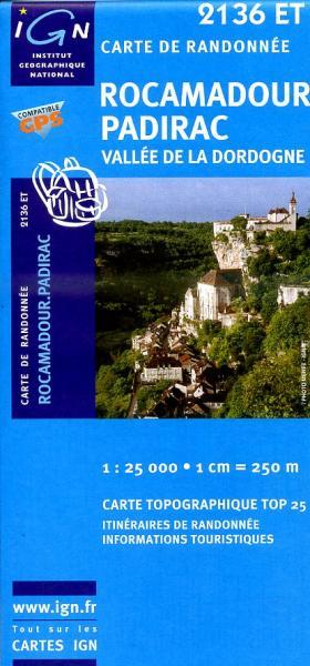 2136ET   Rocamadour, Martel | wandelkaart 1:25.000 9782758506225  IGN TOP 25  Wandelkaarten Dordogne, Lot, Tarn, Toulouse