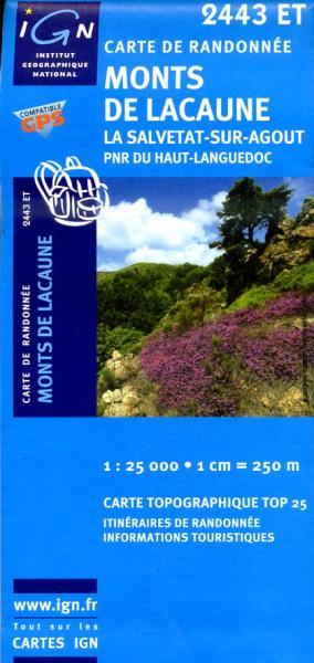 2443ET  la Salvetat-sur-Agout, Lacaune | wandelkaart 1:25.000 9782758510222  IGN IGN 25 Cevennen & Languedoc  Wandelkaarten Cevennen, Languedoc