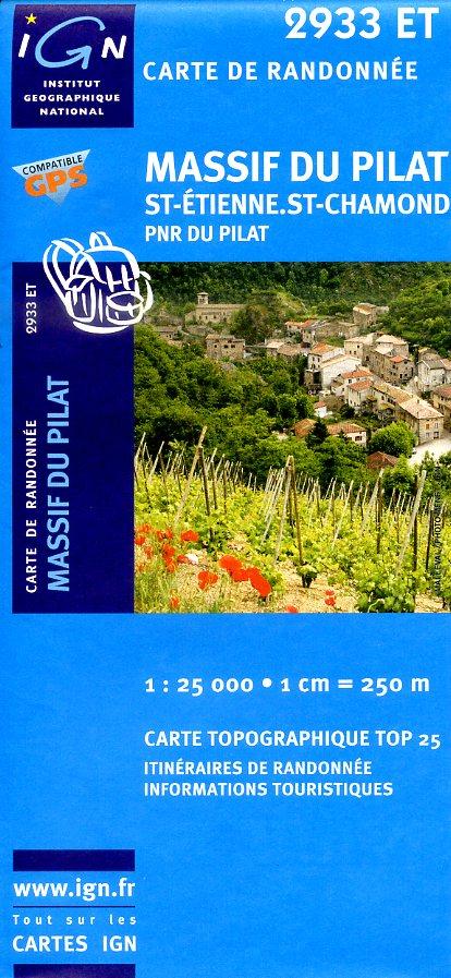 2933ET Massif du Pilat, St-Étienne, St-Chamond | wandelkaart 1:25.000 9782758510314  IGN TOP 25  Wandelkaarten Lyon en omgeving
