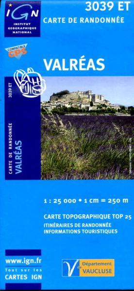 3039ET  Grignan, Valréas | wandelkaart 1:25.000 9782758510321  IGN IGN 25 Ardèche / Drôme  Wandelkaarten Ardèche, Drôme, Provence, Marseille, Camargue