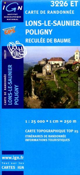 3226ET   Lons-le-Saunier, Poligny | wandelkaart 1:25.000 9782758510406  IGN TOP 25  Wandelkaarten Franse Jura