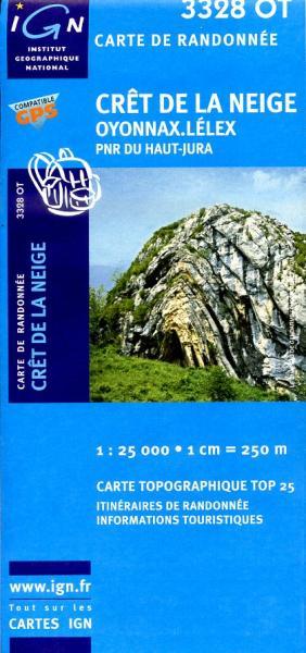 3328OT  Crêt de la Neige, Oyonnax | wandelkaart 1:25.000 9782758510499  IGN TOP 25  Wandelkaarten Franse Jura